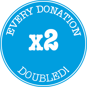 Every donation doubled!